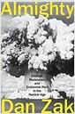 [중고] Almighty: Courage, Resistance, and Existential Peril in the Nuclear Age (Hardcover)