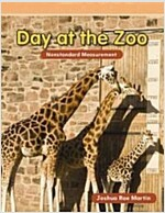 Day at the Zoo: Nonstandard Measurement (Paperback)