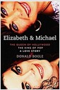 [중고] Elizabeth and Michael: The Queen of Hollywood and the King of Pop a Love Story (Hardcover)
