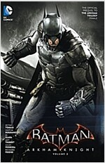 Batman: Arkham Knight Vol. 2: The Official Prequel to the Arkham Trilogy Finale (Paperback)
