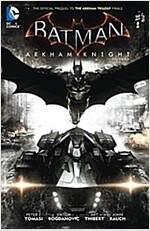 Batman: Arkham Knight Vol. 1: The Official Prequel to the Arkham Trilogy Finale (Paperback)