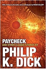Paycheck and Other Classic Stories (Paperback)