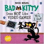 Bad Kitty Does Not Like Video Games: Includes Stickers (Paperback)