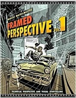 Framed Perspective Vol. 1: Technical Perspective and Visual Storytelling (Paperback)