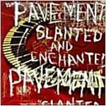 [중고] [수입] Pavement - Slanted & Enchanted : Luxe & Reduxe