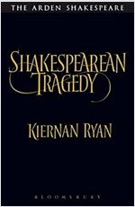 Shakespearean Tragedy: Hamlet, Othello, King Lear, Macbeth (Paperback)