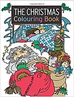 The Christmas Colouring Book (Paperback, CLR, CSM)