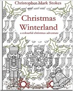 Christmas Winterland - A Colourful Christmas Adventure: colouring book (Paperback, 1st)