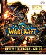World of Warcraft: Ultimate Visual Guide (Hardcover, Updated, Expand)