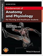 Fundamentals of Anatomy and Physiology: For Nursing and Healthcare Students (Paperback, 2)