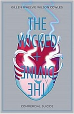 The Wicked + the Divine, Volume 3: Commercial Suicide (Paperback)