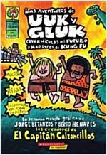 Las Aventuras de Uuk y Gluk, Cavernicolas del Futuro y Maestros de Kung Fu: (Spanish Language Edition of the Adventures of Ook and Gluk, Kung-Fu Cavem (Paperback, Spanish)