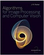 Algorithms for Image Processing and Computer Vision (Paperback, 2 Rev ed)