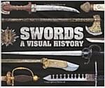 [중고] Swords : A Visual History (Hardcover)