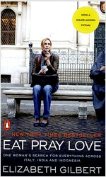 Eat, Pray, Love. (Movie Tie-In, Paperback)