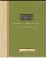Probability, Random Variables, and Random Signal Principles (4th Edition, Paperback)