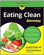 Eating Clean for Dummies (Paperback, 2)