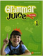 Grammar Juice for Kids 1 (Student Book 1권 + CD 1장)