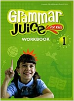 Grammar Juice for Kids 1 (Workbook)
