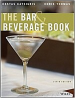 The Bar and Beverage Book (Hardcover, 5 Revised edition)