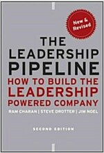 The Leadership Pipeline : How to Build the Leadership Powered Company (Hardcover, 2nd Edition)