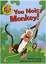 Jamboree Level B: You Noisy Monkey!