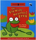 Istorybook 2 Level B: The Big Wide-Mouthed Frog