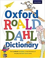 Oxford Roald Dahl Dictionary : From Aardvark to Zozimus, a Real Dictionary of Everyday and Extra-Usual Words (Hardcover)