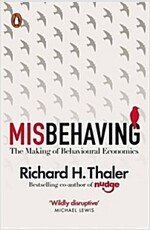 Misbehaving : The Making of Behavioural Economics (Paperback)