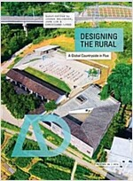 Designing the Rural: A Global Countryside in Flux (Paperback)