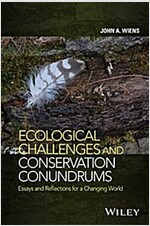 Ecological Challenges and Conservation Conundrums: Essays and Reflections for a Changing World (Hardcover)