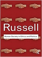 Human Society in Ethics and Politics (Hardcover)