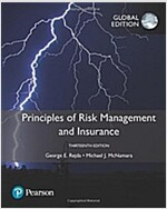 Principles of Risk Management and Insurance, Global Edition (Paperback, 13 ed)