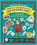 Hooray for Mr William Shakespeare! : A Sticker Activity Book (Paperback)