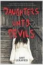 [중고] Daughters Unto Devils: A Chilling Debut (Paperback)
