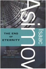 The End of Eternity (Paperback, Reprint)