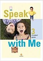 Speak with Me 3 : Student Book (Paperback 1권 + CD 2장)
