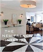 The New French Interior (Hardcover)