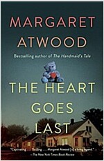 The Heart Goes Last (Paperback, Reprint)