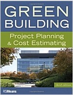 Green Building: Project Planning & Cost Estimating (Paperback, 3)