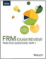 Wiley Practice Questions for 2016 Part I Frm Exam (Paperback)