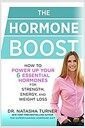 [중고] The Hormone Boost: How to Power Up Your 6 Essential Hormones for Strength, Energy, and Weight Loss (Hardcover)