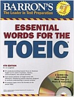 Barron's Essential Words for the TOEIC [With 2 CDs] (Paperback, 4th)