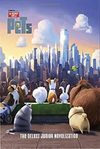 The Secret Life of Pets: The Junior Novelization (Paperback)