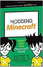 Modding Minecraft: Build Your Own Minecraft Mods! (Paperback)