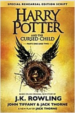 Harry Potter and the Cursed Child - Parts One & Two: The Official Script Book of the Original West End Production (Hardcover, Special Rehears)
