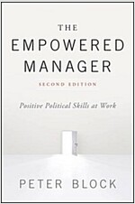 The Empowered Manager: Positive Political Skills at Work (Hardcover, 2)