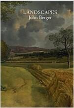 Landscapes : John Berger on Art (Hardcover)