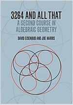 3264 and All That : A Second Course in Algebraic Geometry (Hardcover)