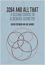 3264 and All That : A Second Course in Algebraic Geometry (Paperback)